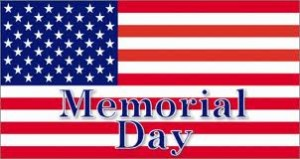 Closed Monday, May 27th for Memorial Day