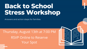 """Two """"Back to School Stress Workshops"""" Coming in August!"""